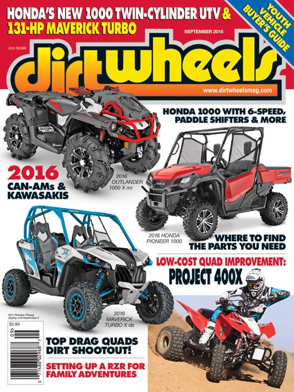 SEPTEMBER 2015 VOLUME 35, NUMBER 9   Dirt Wheels Magazine