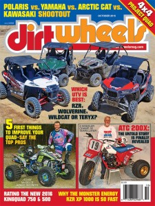 ON THECOVER: The Wildcat, Wolverine, Teryx and RZR pose proudly while waiting for the Dirt Wheels crew to thrash them on the trail. Adam McGill was one of the top pros giving advice on how to improve your quad. Mickey Dunlap stands next to his ATC 200X 30 years after it won championships. McGill photo by Harlen Foley.