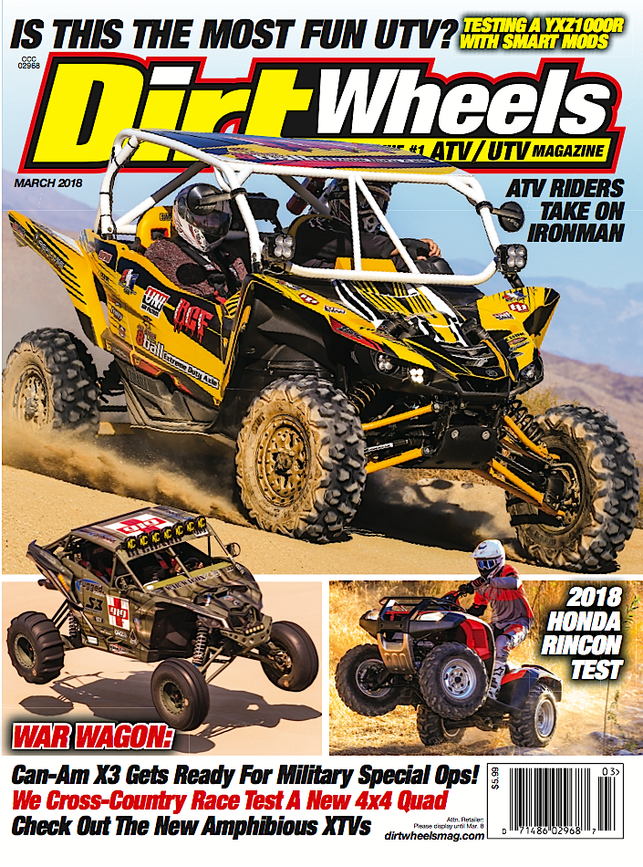 THE NEW MARCH 2018 ISSUE IS HERE!   Dirt Wheels Magazine